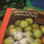 New podcast – Nancy Singleton Hachisu, <I>Preserving the Japanese Way</I> and <I>Japanese Farm Food</I>